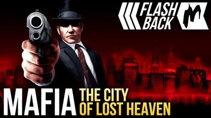 Игромания-Flashback. Mafia: The City of Lost Heaven (2002)