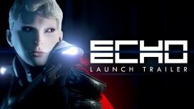 ECHO. Трейлер к выходу игры
