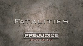 Section 8: Prejudice - Fatalities Trailer
