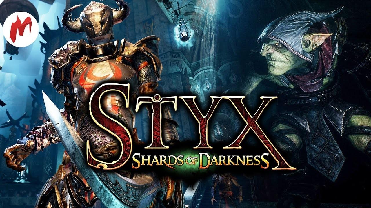 Styx: Shards of Darkness - Возвращение гоблина. Запись стрима «Игромании»