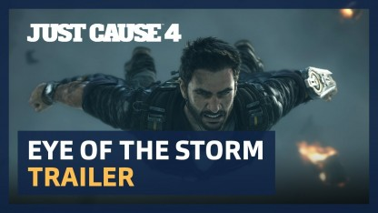 Just Cause 4. Eye of The Storm Cinematic Trailer