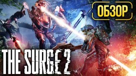 Обзор The Surge 2. Dark Souls в стиле Elex
