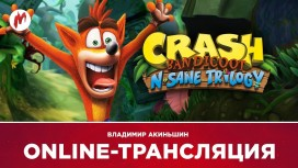 Запись стрима Crash Bandicoot N. Sane Trilogy. Крушим с Крэшем