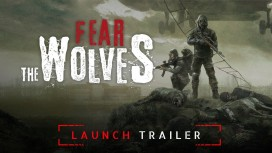 Fear The Wolves. Трейлер к релизу