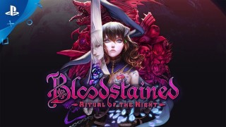 Bloodstained: Ritual of the Night. Трейлер к выходу игры