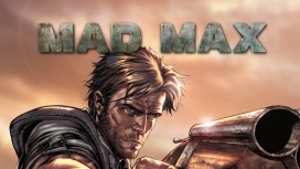 Mad Max - Motion Comic Part One