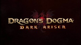 Dragon's Dogma: Dark Arisen Remastered. Трейлер