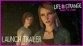 Life is Strange: Before the Storm. Трейлер к выходу с gamescom 2017