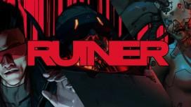 RUINER. Трейлер