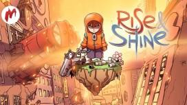 Rise & Shine - Земля игр и некстген. Стрим «Игромании»