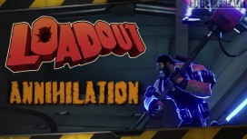 Loadout - Annihilation Trailer