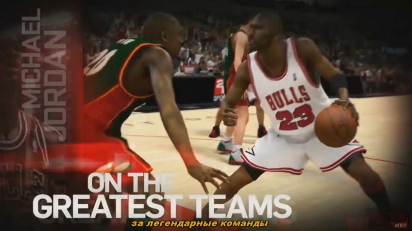 NBA 2K12 - Launch Trailer (с русскими субтитрами)