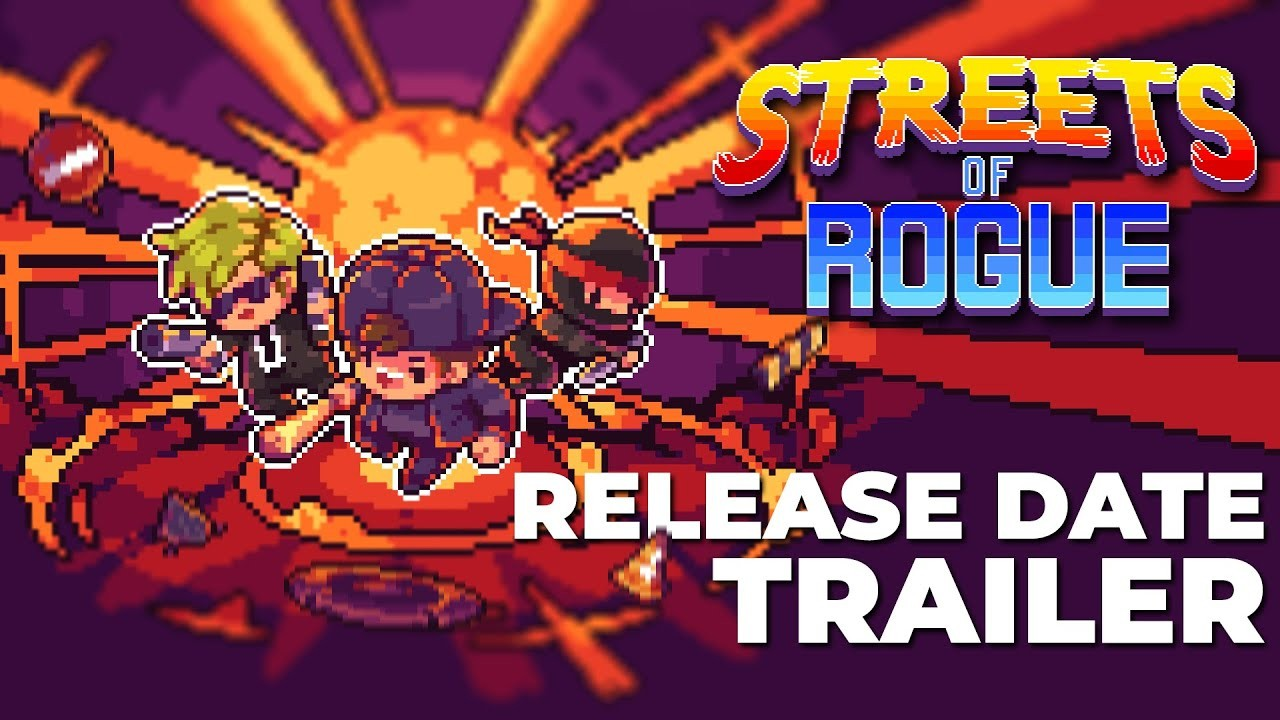 Streets of Rogue. Трейлер к релизу