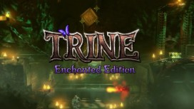 Trine - Enchanted Edition Launch trailer