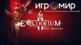 Игромир 2015. Интервью с Orc Work. Evilibrium: Soul Hunter