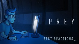 Prey (2017). Трейлер про реакции стримеров