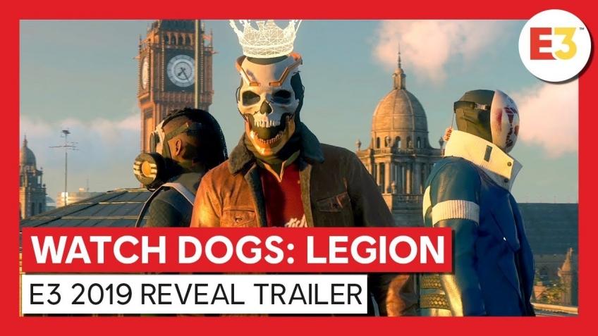 Watch Dogs Legion. Трейлер с E3 2019