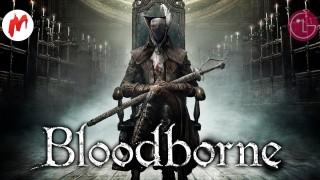 Игромания на диване - Выпуск №8. Bloodborne