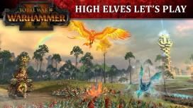 Total War: WARHAMMER. Геймплейный трейлер про высших эльфов