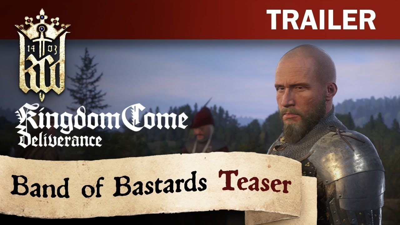 Kingdom Come: Deliverance. Тизер Band of Bastards