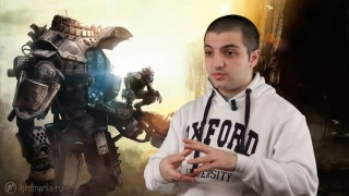 Titanfall - Мнение Геворга Акопяна
