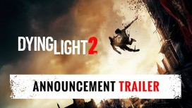 Dying Light 2. Трейлер с E3 2018